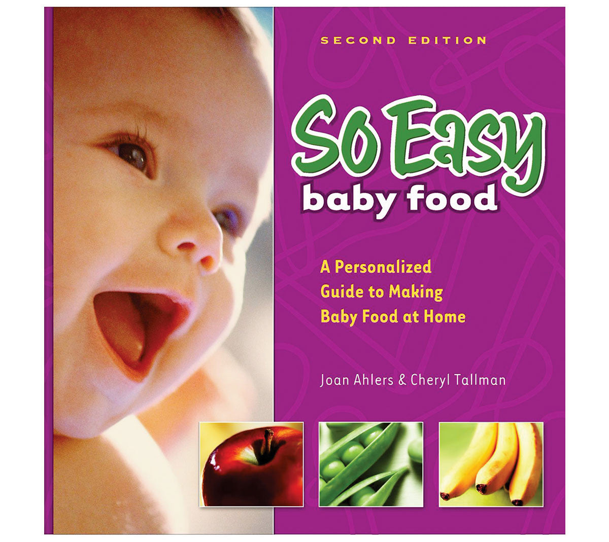 So easy baby food book fresh baby so easy baby food is a combination cookbook and workbook that provides parents with an easy forumfinder Gallery