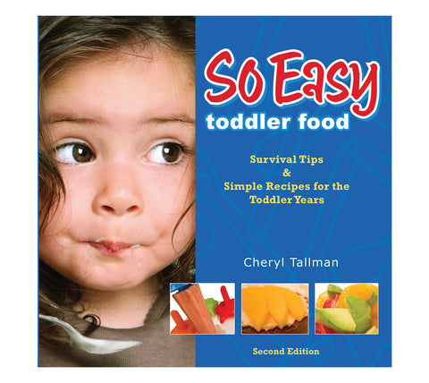 So Easy Toddler Food Cookbook - Out of Print