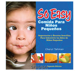 Fresh Baby's So Easy Toddler Food Cookbook provides family-friendly, simple recipes to make it convenient to create healthy meals.