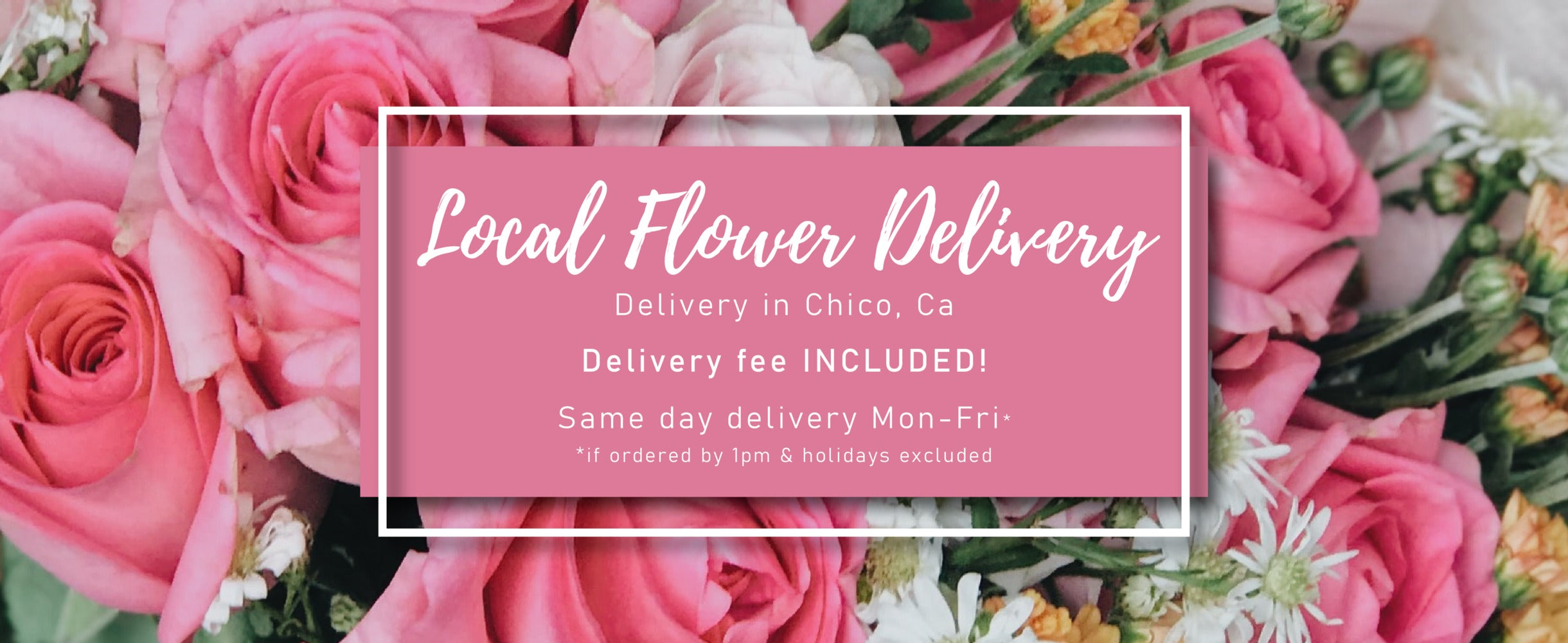 Local flower delivery. Delivery fee included. Same day if ordered Mon-Fri by 1pm. Holidays excluded.