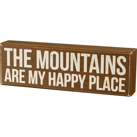"Box Sign ""The Mountains Are My Happy Place"""