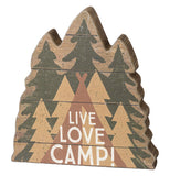 "This wooden cutout of three green pine trees back to back depict a teepee in front with the words, ""Live, Love, Camp"" in white lettering."
