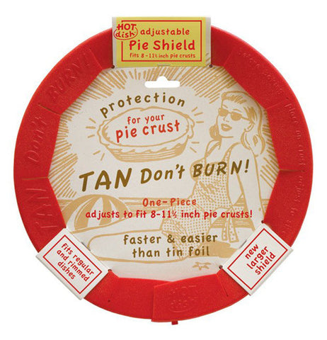 "One piece pie shield has ""tan don't burn"" on it with three lables on the edges."