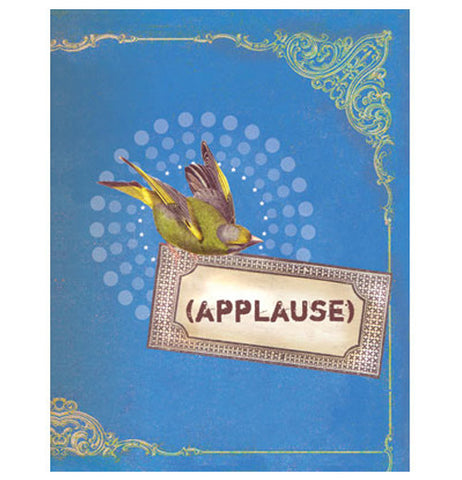 "This magnet is blue with a green bird and says ""Applause."""
