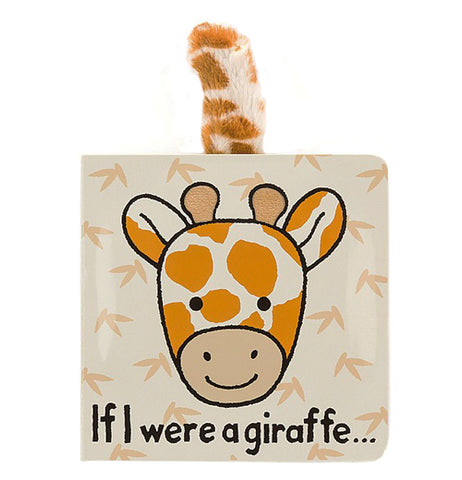 "This small baby book has a giraffe's golden and orange face on a tan background. Below the giraffe head is the book's title, ""If I Were A Giraffe"" in black lettering. A small golden spotted tail sticks out of the top of the book."