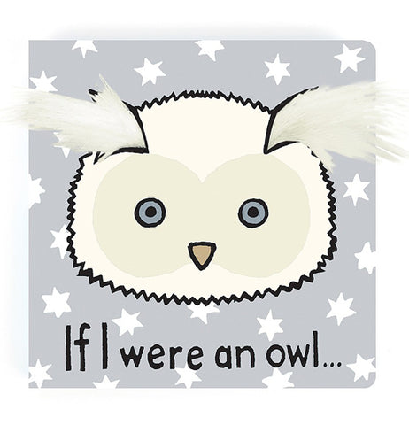 "This book has a front cover design of an owl with a heart-shaped face against a starry background. Some feathers stick out from the face of the owl and over the edges of the book. The title, ""If I were an owl"" sits below the head in black lettering."