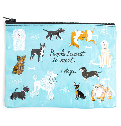 "The ""People to Meet: Dogs"" Zipper Pouch has a message that reads: ""People I Want to Meet: Dogs"" along with print images of dogs over a sky blue background."
