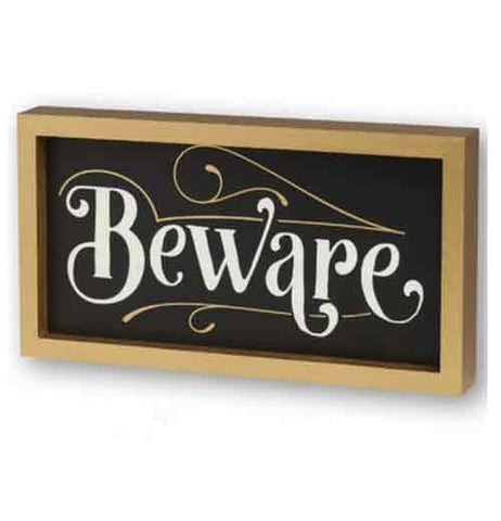 "Box Sign, Framed ""Beware"""