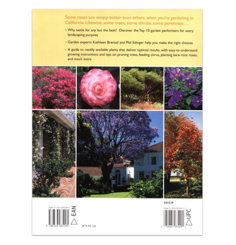 "The back cover of the book titled ""California Top 10 Garden Guide"" shows pictures of different plants, such as roses, bushes, and a few different trees."
