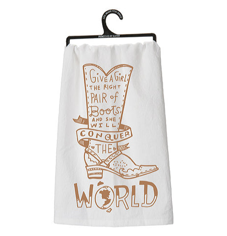 "White dish towel with cowgirl boot ""Give a girl the right pair of boots and she will conquer the world."""