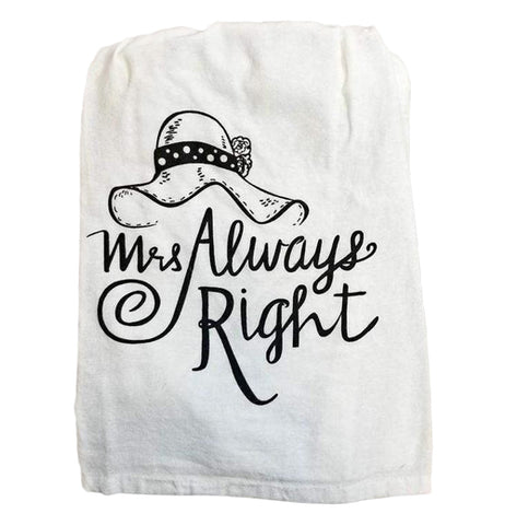 "White towel that contains text ""Mrs. Always Right"" with a hat in black in a white background"