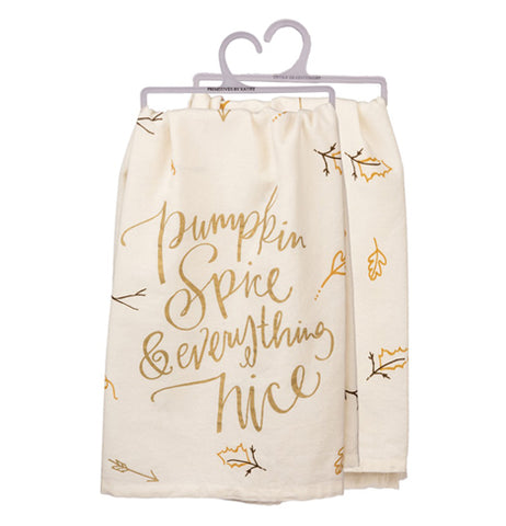 "This dish towel has the words ""Pumpkin Spice and everything nice"" on it with leaves and an off-white background."
