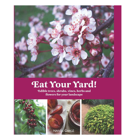 "This book cover says ""Eat Your Yard"" with pink flowers above it in the background and three plant photographs at the bottom."