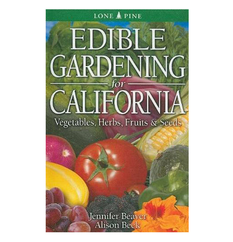 "This book cover says, ""Edible Gardening for California"" on it in white lettering. The cover is shown with different fruits and veggies on it, such as tomatoes, corn, eggplant, grapes, and squash."