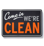 "A magnet sign saying ""Come in we're clean."""