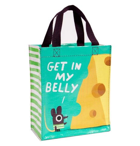 "Handy Tote, ""Get in My Belly"""