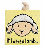 yellow book cover with tan lamb face that has white fur on it's head centered in the page and the words of the If I Were a Lamb Book written in black underneath. The lamb's tan polyester tail is sticking out the top of the page.