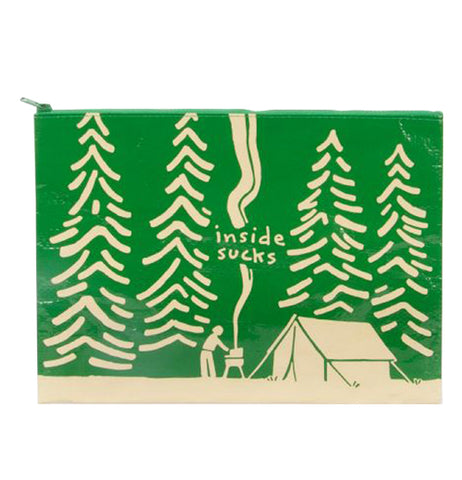 "This green zip up pouch bag features a series of white fir trees against a green background. In front of the trees is a tent with a campfire and barbecue. Above the barbecue, mixed in with the smoke, are the words, ""Inside Sucks"" in white lettering."