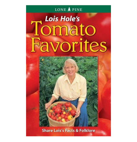 Lois Hole's Tomato Favorites has a photo of her carrying a basket of tomatoes with the red tomatoes background.