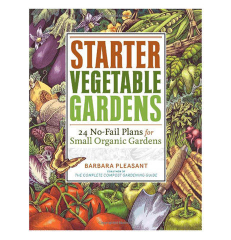 The front cover of the book, Starter Vegetable Gardens, has plenty of colorful vegetables grown completely.