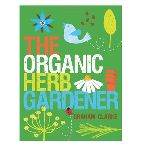 The Organic Herb Gardener book has green background with flowers, animals, and insects.