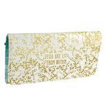"This wallet has ""You Are Light From Within"" printed on it. White with golden foiled flowers around it."