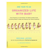 "This book cover ""One Year to an Organized Life with Baby"", is yellow with measurement of baby's lifespan."