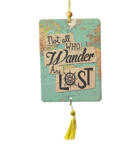 "This Air Freshener features an artwork of a map of the world and a quote that says, ""Not all who wander are lost."". A golden yellow tassel hangs down from the air freshener."