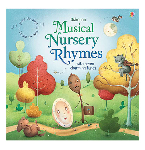 "This book's front cover features red, yellow, and green leafed trees while an anthropomorphic spoon and clock walk down a path next to a laughing puppy rolling on the ground. At the top of the cover is the book's title, ""Musical Nursery Rhymes With Seven Charming Tunes"" in green and blue lettering. In the yellow leafed tree sits a gray cat with a violin."
