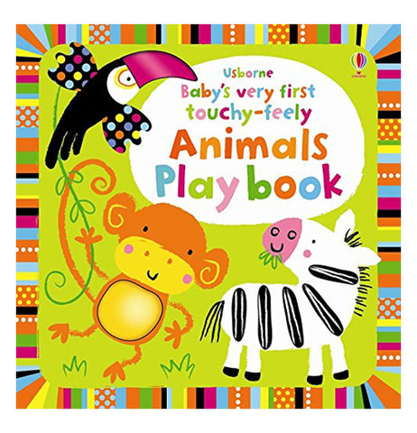 "This front cover of an animal playbook depicts a zebra, monkey, and toucan on it. The title, ""Usbourne Baby's Very First Touchy-Feely Animals Play Book"" has its letters in different colors."