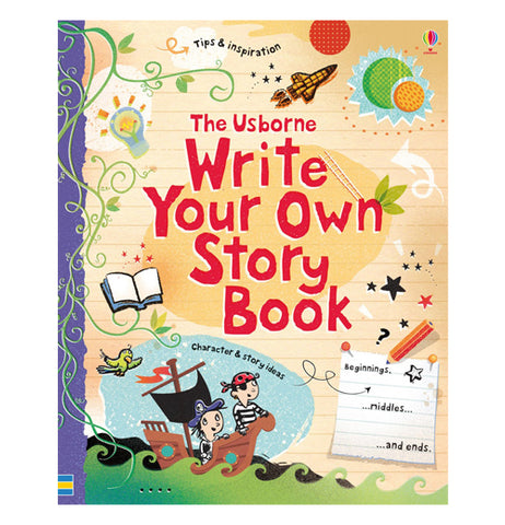 "This book has a yellow cover with a pirate ship and rocket ship. The title, ""The Usborne Write Your Own Story Book"" is shown in red lettering."