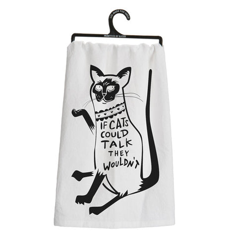 "Dish towel with a cat that says ""If Cats Could Talk."""