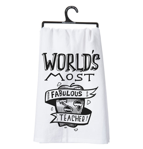 "This picture of a white Dish Towel says ""World's Most Fabulous Teacher"" hangs on a black hanger."