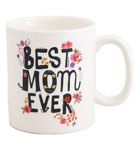 "This white coffee mug has the words, ""Best Mom Ever"" in black lettering surrounded by a few purple, yellow, and red flowers."