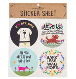 This Sticker Sheet is packaged a set of 4 stickers, a white dog with a black collar and a golden heart, a brown dog running, a dog sniffing a flower, and a rim of flowers with a centered message, that can be placed on just about any surface.