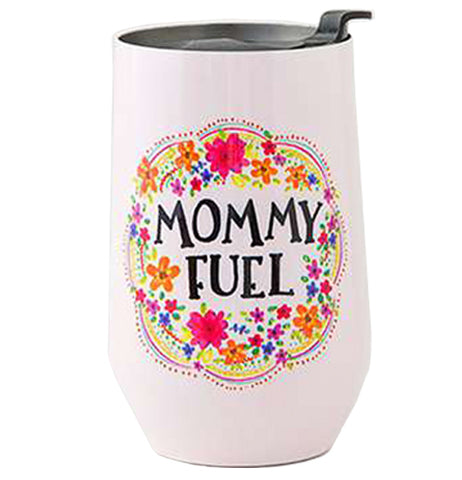 "This Wine Tumbler is white with a message that says ""Mommy Fuel"" surrounded by colorful flowers with a black spill-proof top."
