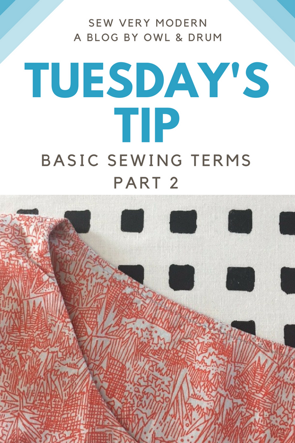 Tuesday's Tip - Basic Sewing Terms Part 2