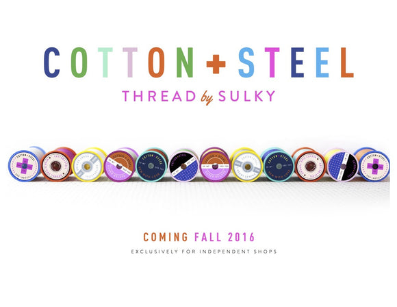 Introducing Cotton + Steel Thread by Sulky!