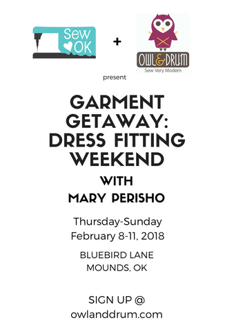 Sew Ok and Owl & Drum present Garment Getaway: Dress Fitting Weekend with Mary Perisho