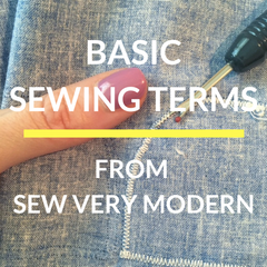 basic sewing terms from sew very modern owl & drum