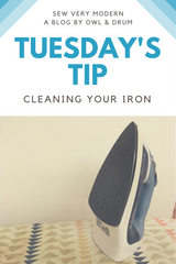tuesday's tip by sew very modern cleaning your iron owl and drum's blog