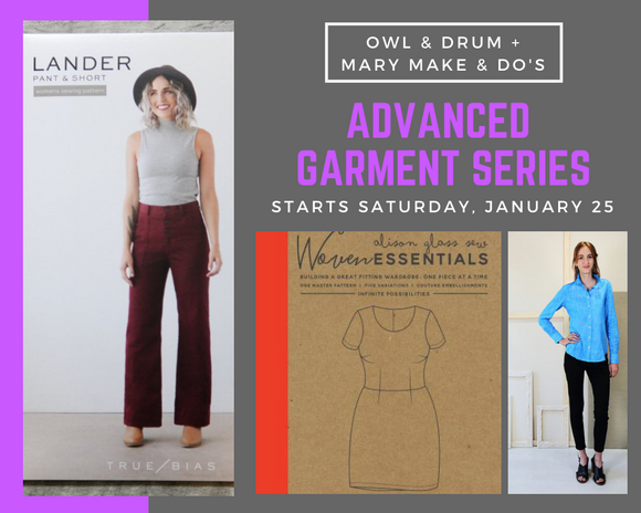 6-Part Advanced Garment Series - Starts January 25 - Four Payments of $150