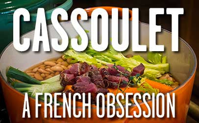 Cassoulet: A French Obsession