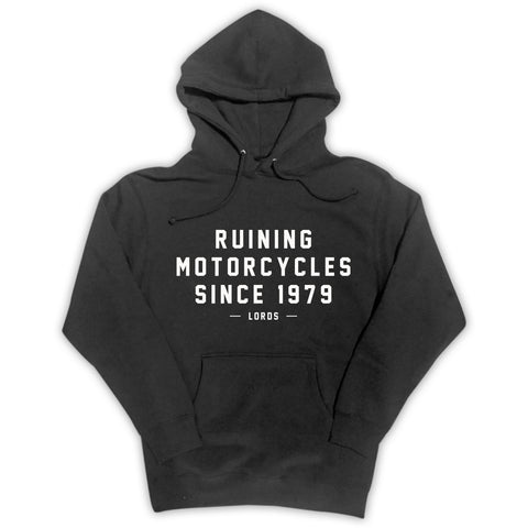 Ruining Motorcycles Pullover Hoodie **Limited**