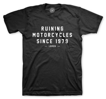 Ruining Motorcycles Tee **LIMITED STOCK**