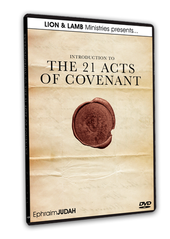 Introduction To The 21 Acts Of Covenant