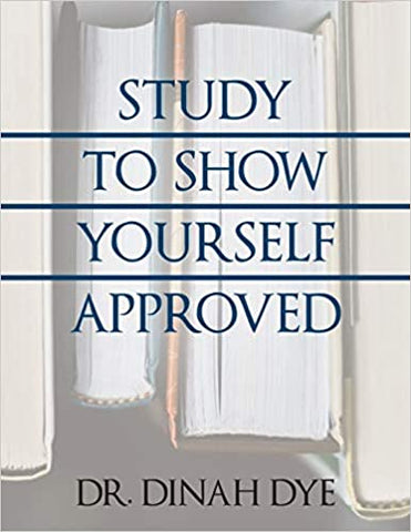 Study to Show Yourself Approved Workbook