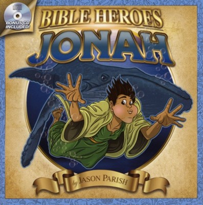 Bible Heroes: Jonah - with Bonus CD