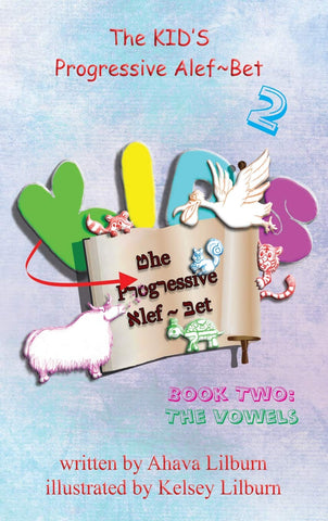 The KID'S Progressive Alef-Bet Book Two - The Vowels