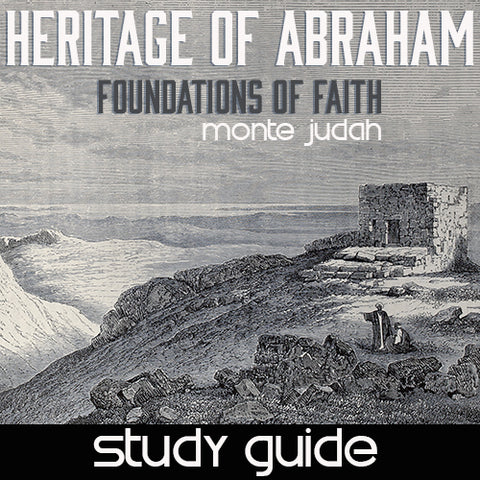 Heritage of Abraham - Foundations of Faith - (Digital Study Guide)